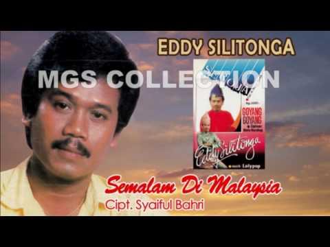 Semalam Di Malaysia - Eddy Silitonga