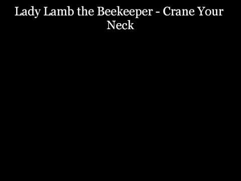Lady Lamb the Beekeeper - Crane Your Neck