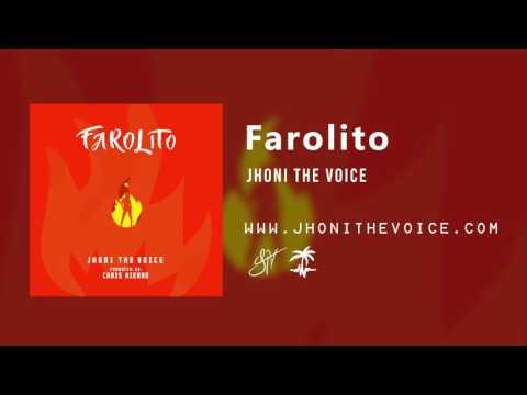 Farolito - Jhoni The Voice (Official Audio)