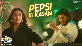 Pepsi Ki Kasam The Zoya Factor Benny Dayal Mp3 Song Download