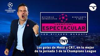 LOS GOLES DE MESSI Y CR7, EN LO MEJOR DE LA JORNADA 3 DE LA CHAMPIONS LEAGUE