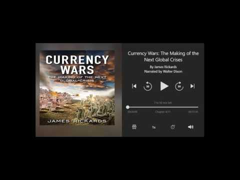 Currency Wars by James Rickards - Chapter 4 of 11 (Audiobook)