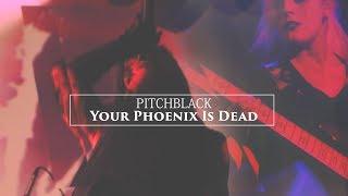 PITCHBLACK - YOUR PHOENIX IS DEAD (LIVE 25.11.17 @ARTI HALL)