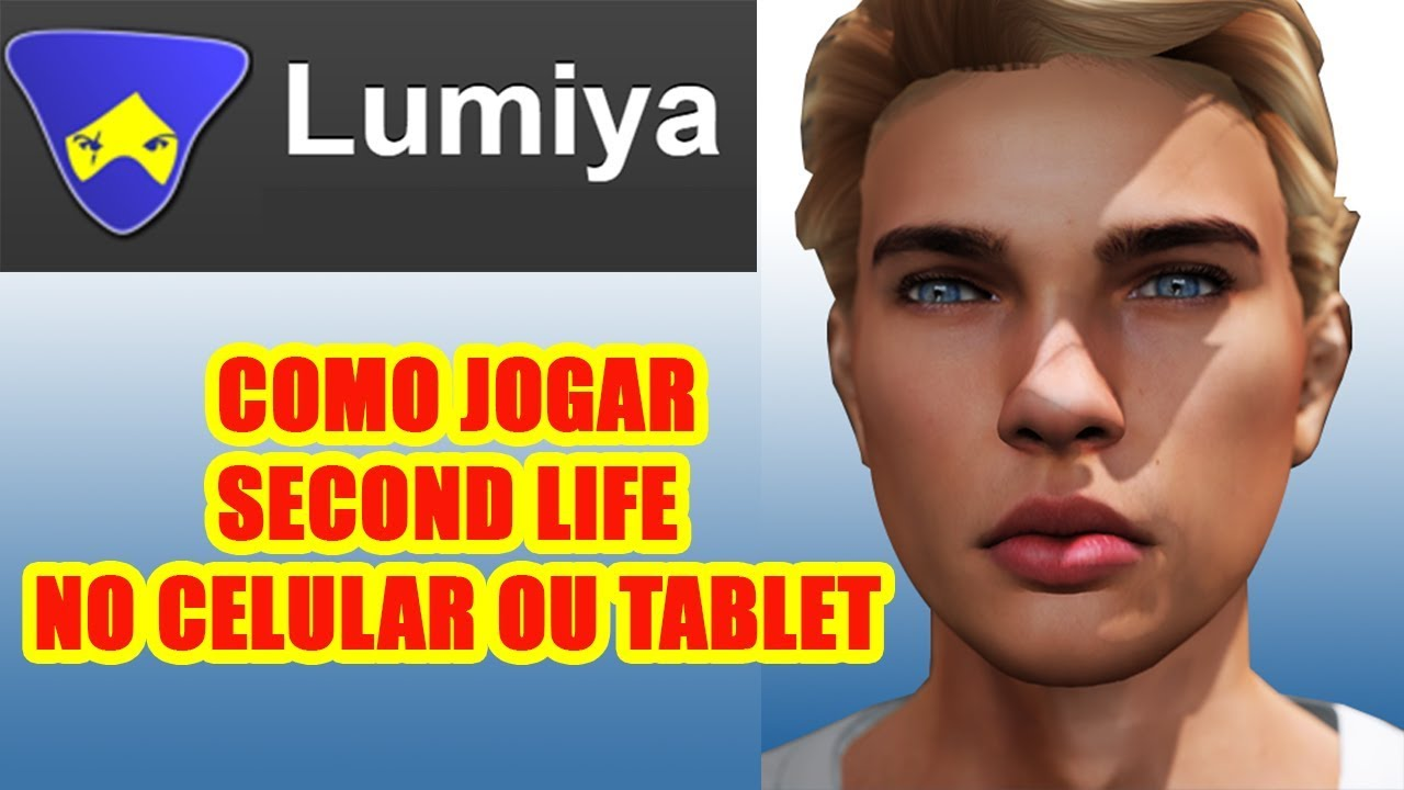 Lumiya - Como jogar Second Life no Celular ou Tablet