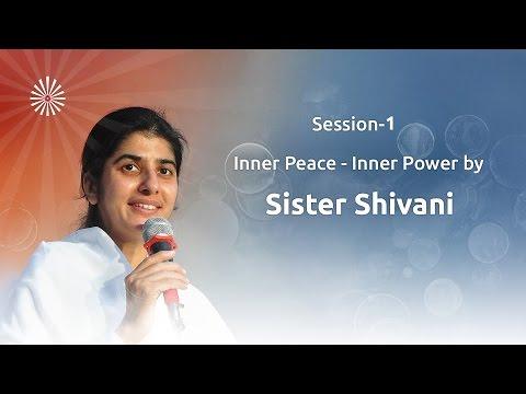 Inner Peace - Inner Power by Sister Shivani