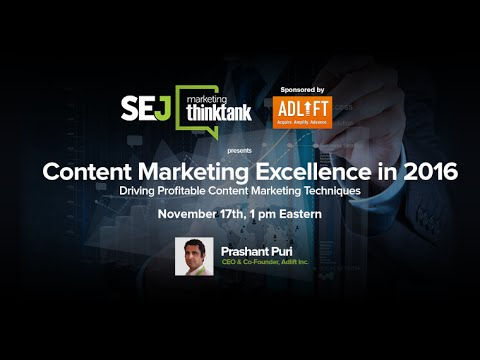 SEJ Marketing ThinkTank: Content Marketing Excellence in 2016