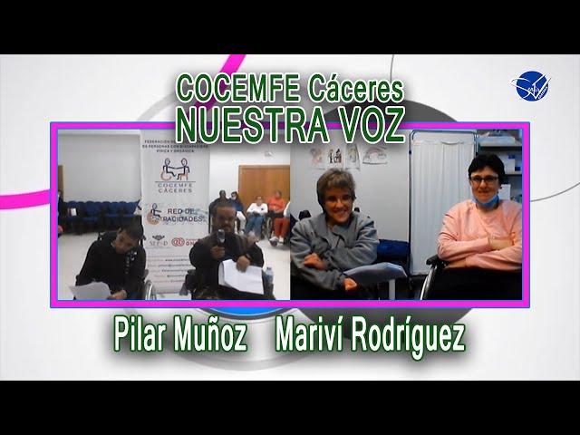 COCEMFE Nuestra Voz - Pilar Muñoz y Mariví Rodríguez
