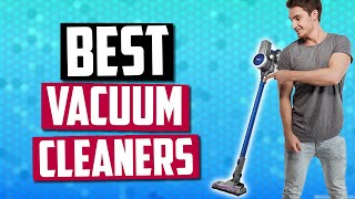 Best Vacuum Cleaner In 2019 | 5 Options For Making Cleaning Easier!
