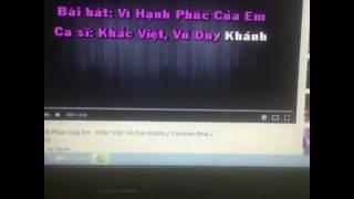 Cover Vì Hạnh Phúc Của Em Khắc Việt ft Vũ Duy Khánh