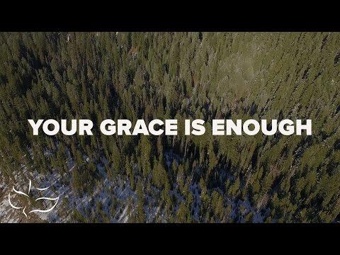 Your Grace is Enough | Maranatha! Music (Lyric Videp)