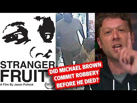 SJW Director of Stranger Fruit  Michael Brown Doc is a Triggered Liar