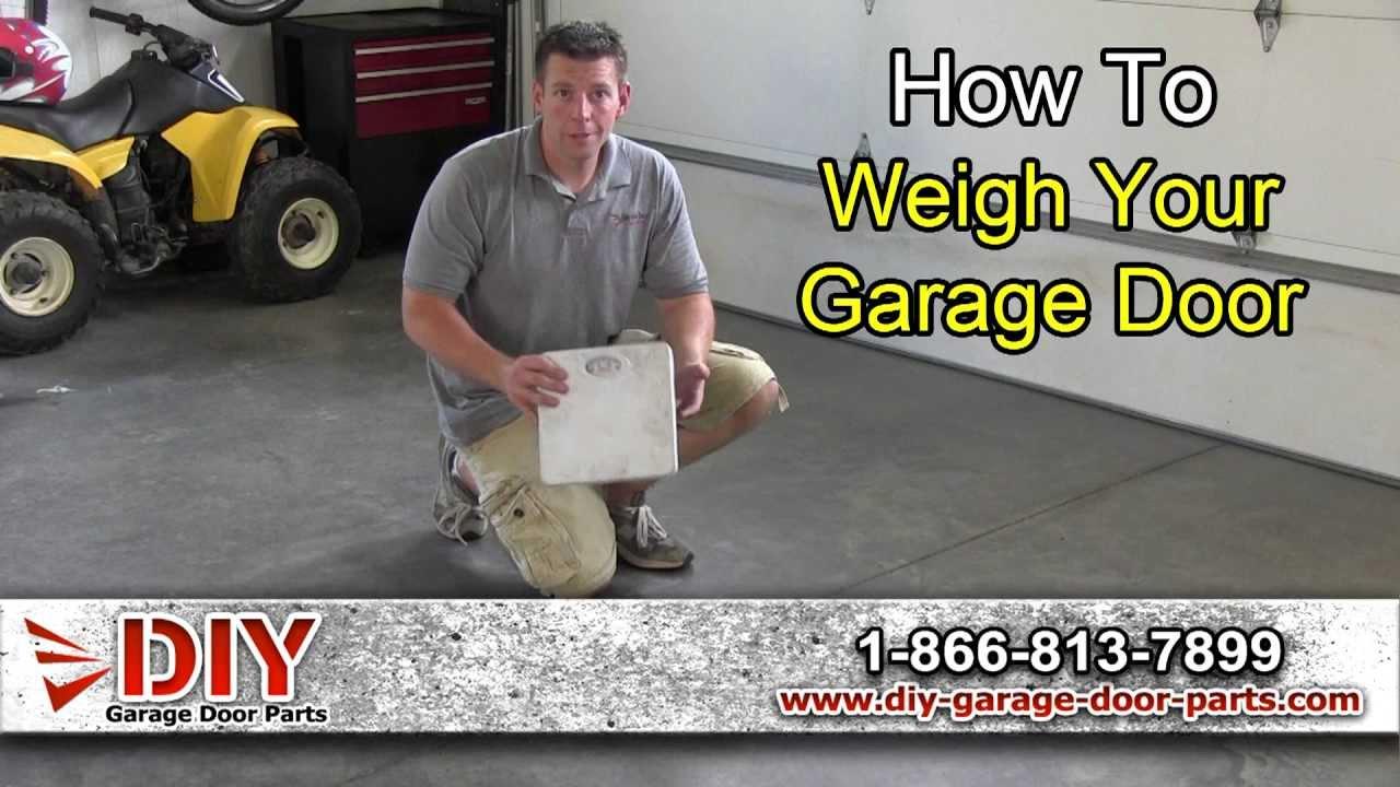How To Weigh Your Garage Door   YouTube