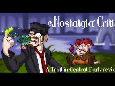 Тролль в Центральном парке - Ностальгирующий Критик