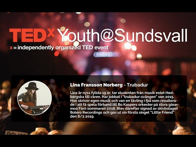 TedxYouth@Sundsvall 2019 - Lina Fransson Norberg