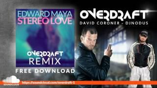 Edward Maya Stereo Love (Overdraft Remix)