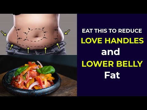 Eat this to lose weight and Reduce Love Handles and Lower Belly Fat | lose weight fast