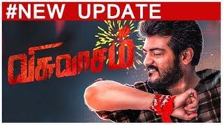 Ajith Viswasam Movie Updates