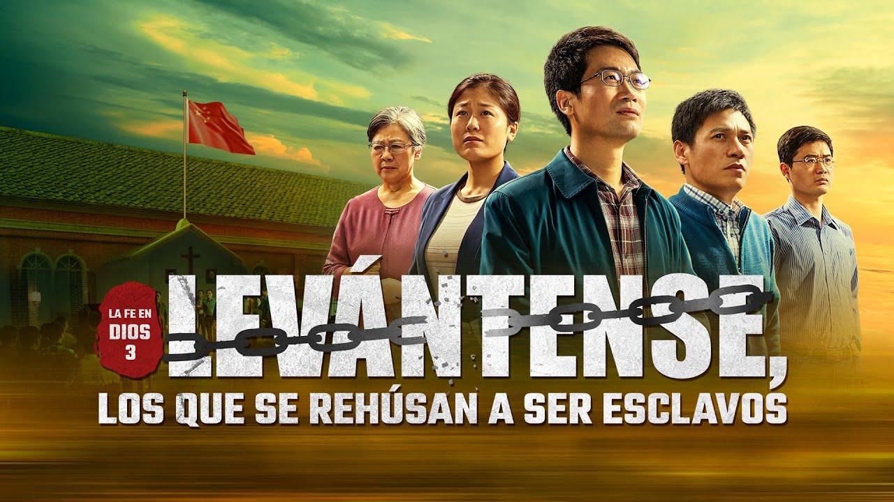Película cristiana en español latino|La fe en Dios 3: Levántense, los que se rehúsan a ser esclavos