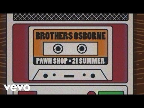 Brothers Osborne - 21 Summer (Lyric Video)