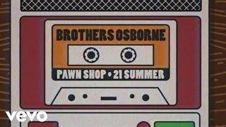 Brothers Osborne - 21 Summer