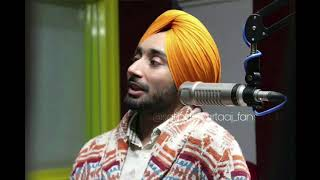 Satinder Sartaaj || Beautiful lines|| Ik Trfa Ishq Udaas kre || And talking about new upcoming songs