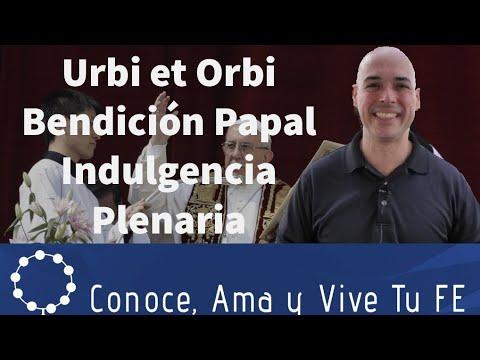 Urbi et Orbi Bendición Papal ✝️ Decreto Penitenciaría Apostólica ✝️ Concesión Indulgencia Plenaria