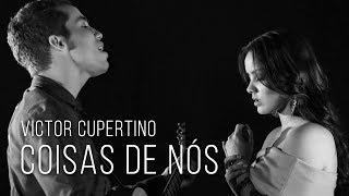 Baixar Victor Cupertino - Coisas De Nós (Videoclipe Oficial)