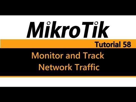 MikroTik Tutorial 58 - Monitor and track network traffic