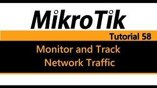 Gambar cover MikroTik Tutorial 58 - Monitor and track network traffic