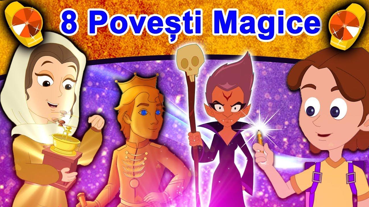 8 Povești Magice   Povesti Pentru Copii   Basme În Limba Română   Desene Animate   Povești