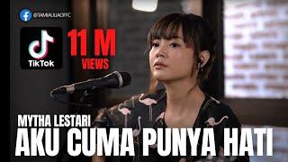TAMI AULIA | MYTHA LESTARI - AKU CUMA PUNYA HATI