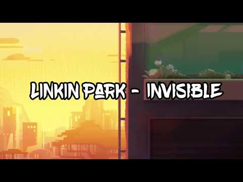 Invisible - Linkin Park - Lyric Video