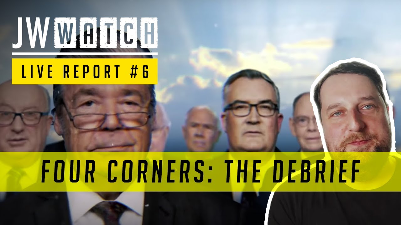 Download Four Corners: The Debrief - JW Watch Report #6