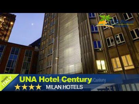 UNA Hotel Century - Milano Hotels, Italy