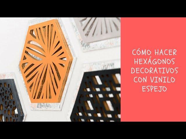 Cómo hacer hexágonos con vinilo espejo | BRICOYDECO BRICOLAJE DECORACION