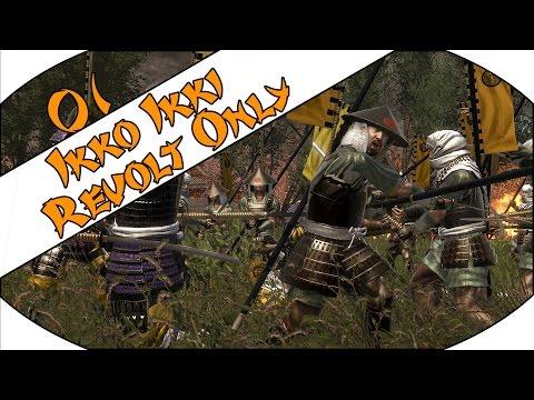 FAIL MONK - Ikko Ikki (Challenge: Revolt Only) - Total War: Shogun 2 - Ep.01!