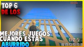 TOP 6 DE LOS MEJORES JUEGOS PARA CUANDO ESTAS ABURRIDO