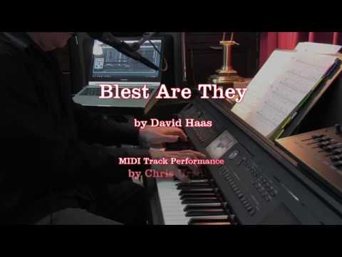 Blest Are They - David Haas