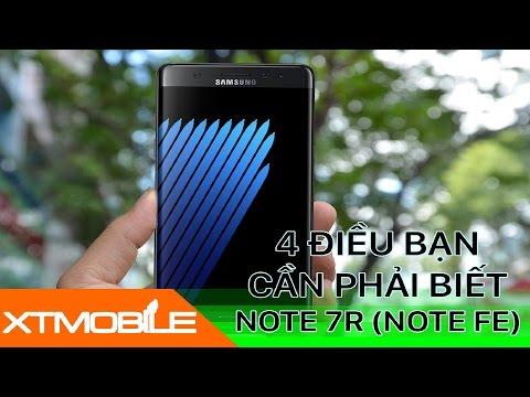 XTmobile TT#2   Samsung Galaxy Note 7R (Note FE) 4 điều bạn phải biết trước khi đặt mua