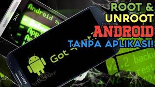 Cara Root dan Unroot HP Android Tanpa Aplikasi