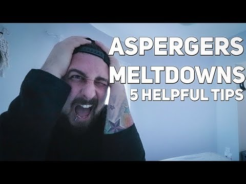 ASPERGERS MELTDOWNS: 5 Tips  YOU Need!