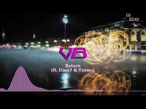 Vau Boy - Return (ft. Dant3 & Teemo)