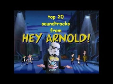 Top 20 Hey Arnold Soundtracks