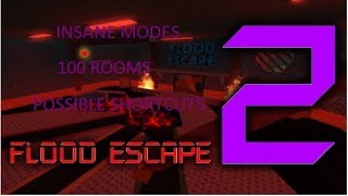 Birthday Special! Roblox Flood Escape 2 : +100 ROOMS INSANE MODE SOLO!