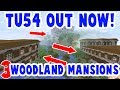 TU54 OUT NOW!!! :  3 Woodland Mansions : Minecraft Xbox + PS3 + PS4 + Wii U