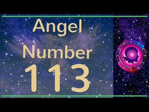 angel-number-113:-the-meanings-of-angel-number-113