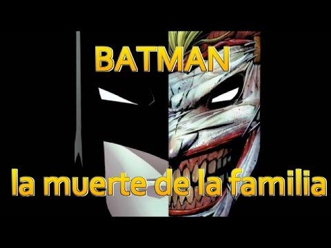 BATMAN LA MUERTE DE LA FAMILIA - el joker vence a toda la bati familia