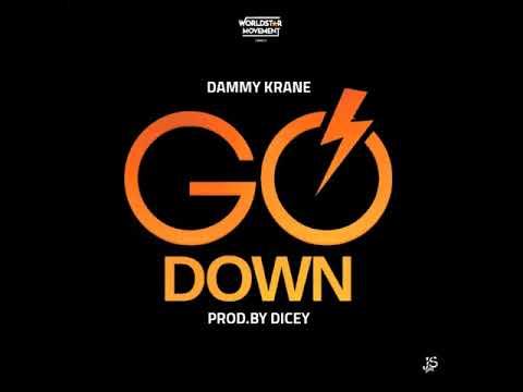 Dammy Krane X Dj Dotwine   Go Down AUDIO (Prod. Dicey)