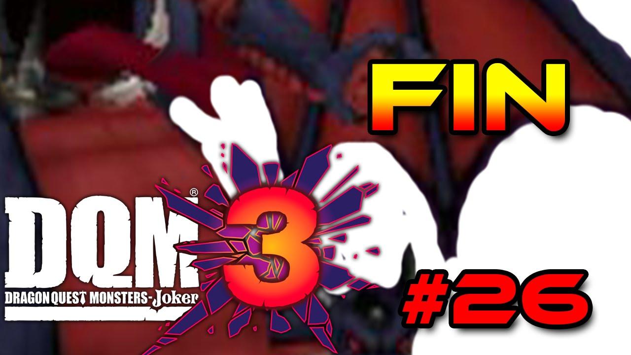 Dragon Quest Monsters : Joker 3 FR #26   Episode Final !!!