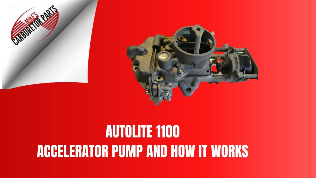 Autolite 1100 Accelerator Pump and How It Works